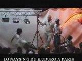 DJ NAYS N° 1 DU KUDURO A PARIS