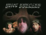 """Erick BERNARD dans """" Ma Famille à Moi"""""""