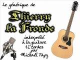 Thierry la Fronde (générique à la guitare 12 cordes)