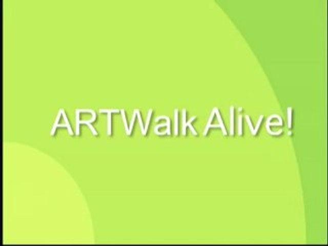 ARTWalk Alive!