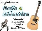 Belle & Sébastien (générique à la guitare 12 cordes)