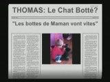 THOMAS LE CHAT BOTTE ou LES BOTTES DE 7 LIEUES