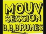 Mouv' Session - BB Brunes