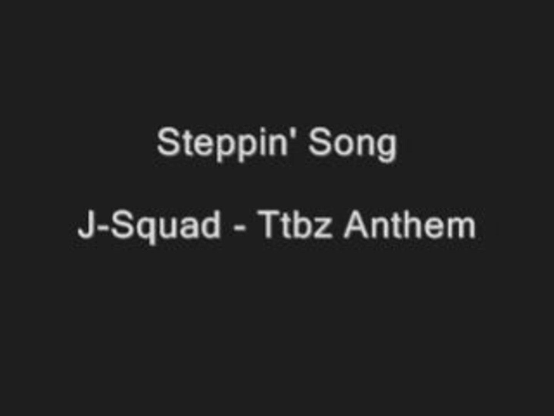 ttbz anthem by j-squad