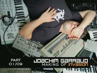Joachim Garraud - Making Of Invasion - Part 1/9