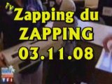 Zapping du Zapping (03.11.08)