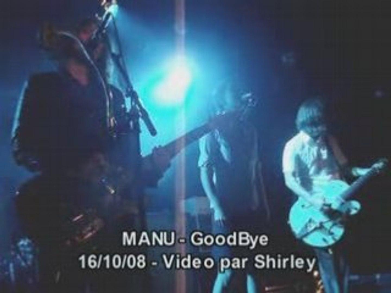 Manu - Goodbye - Live @ La boule noire 16.10.08 par Shirley