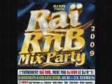 RAI RNB MIX PARTY 2009 DJ KIM Alif Feat Statia Cheb Hocine