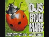 Djs From Mars - Dont Give Up (Frequency Modulation Cut)