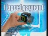 LIAISON TECHNIQUE DE L'APPEL GAGNANT POUR LA CHAINE AB4