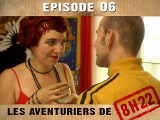 8h22 - Episode 06