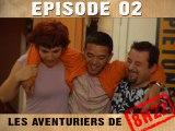Les Aventuriers de 8h22 Episode 2