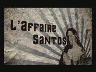 L'Affaire SANTOS