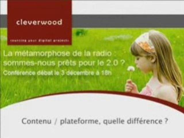 Radio 2.0 - Contenu et plateforme, quelle différence?