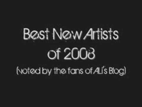 ALi's Blog: Best New Artists of 08'