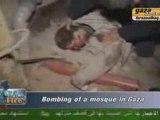 Gaza bombardement mosquée par sionistes !!!