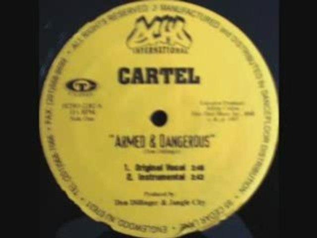 Cartel - Armed & Dangerous