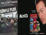 Simple Plan and chipmunks : Time to say goodbye