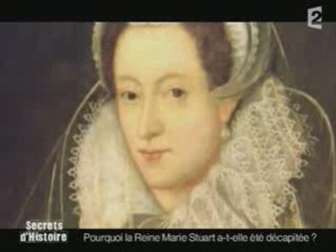 Marie Stuart - secrets d'histoire 2