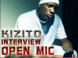 KIZITO GROSSE INTERVIEW OPEN MIC 100% EXCLUSIVE aie ay aie