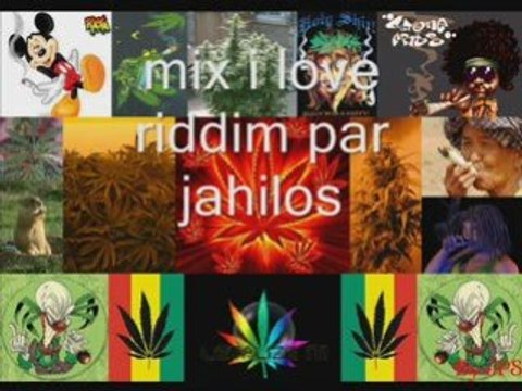 Mix i love riddim par jahilos