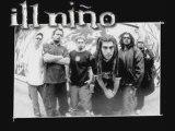Ill Nino
