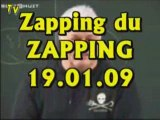 Zapping du Zapping (19.01.09)