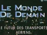 Le monde de demain - le futur des transports aériens 1-3