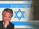 Boycotter les sionistes et les pro sionistes