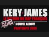 Exclu 2009 Kery James -Le Retour du Rap Français(Son Entier)