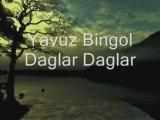 Yavuz Bingol - Daglar Daglar