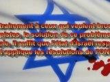 Israël, la realité d'un conflit. Faut voir pour savoir!