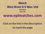 West Brom 0-5 Man Utd Highlights