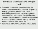 Healthy Chocolate with goji and loose weight