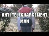 Anti-Téléchargement Man 3