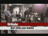 Quit  while you're behin ( dr Feelgood)