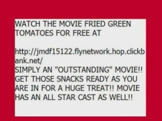 Watch The Movie Fried Green Tomatoes - video dailymotion