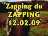 Zapping du Zapping (12.02.09)