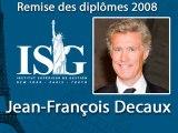 Remise des diplômes ISG 2009 - Discours de Jean-François Decaux (ISG promo 82) - Directeur Général JCDecaux
