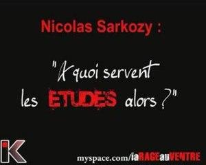 """Sarkozy """"A quoi servent les études?"""""""