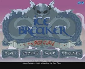 Ice Breaker the Red Clan