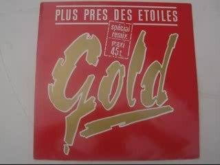 PLUS PRES DES ETOILES (Gold)