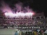 ULTRAS Vasco Da Gama Chant O Janurio meu Caldeiro supporter