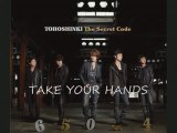 DBSK/TVXQ Take Your Hands with Turkish sub.