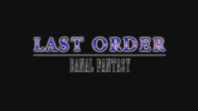 Last Order - Banal Fantasy