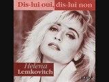 "Helena Lemkovitch ""Dis lui oui dis lui non"""