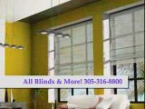 All Window Blinds and Shades 305-316-8800 Drapes Shutters