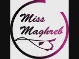 Miss Maghreb...un phénomène de société...