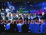 Scottish Night - Drungly