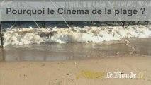 Cannes : un tour au Cinéma de la plage